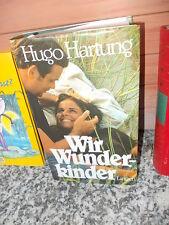 Wir Wunderkinder, von Hugo Hartung