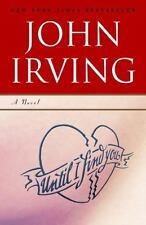 Until I Find You Irving, John Paperback
