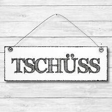 TSCHÜSS Dekoschild Holz Wand Tür Schild Shabby Chic Geschenk Vintage Landhaus