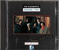 THE KLEZMATICS SHVAYGN = TOYT  HEIMATKLANGE OF THE LOWER EAST-SIDE CD GERMANY