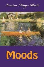 Moods by Alcott, Louisa May -Paperback