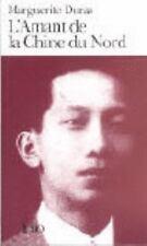 L'Amant de la Chine Du Nord: By Marguerite Duras
