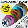 Metallic Finish Badges Custom Printed Shiny Badge Wedding Hen Stag Birthday 25mm