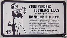 PUBLICITÉ THÉ MEXICAIN DU DOCTEUR JAWAS VOUS PERDREZ PLUSIEURS KILOS