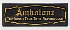 rare 1920's AMBOTONE BOSCH TRUE TONE REPRODUCER counter top  Sign +