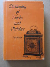 Dictionary of CLocks and Watches by Eric Bruton Hardcover with DJ 1963