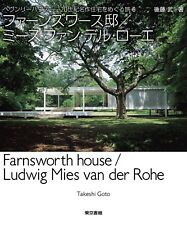 Farnsworth House / Mies van der Rohe Collection and History Book