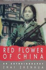 Red Flower of China: An Autobiography, Zhenhua, Zhai, Very Good Book