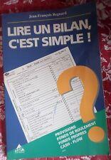 LIRE UN BILAN, C'EST SIMPLE Jean-François Regnard