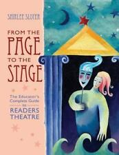From the Page to the Stage: The Educator's Complete Guide to Readers Theater