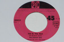 "THE STATUS QUO -Ice In The Sun / When My Mind Is Not Live- 7"" 45 Pye Records"