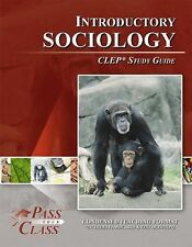 Introductory Sociology CLEP Test Study Guide - PassYourClass BRAND NEW!
