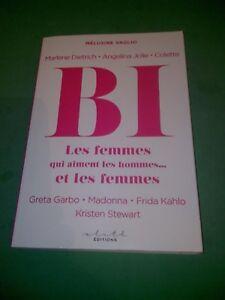 BI : Les femmes qui aiment les hommes... et les femmes - Mélusine Vaglio