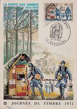 # FRANCIA: LA POSTE AUX ARMEES 1914-18- JOURNE'E DU TIMBRE 1971- MAXIMUM