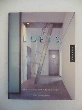 Lofts: New Designs for Urban Living [1999] Felicia Molnar