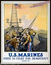 WWI Poster United States Marines USMC First to Fight for Democracy 11x14