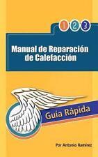 Manual de Reparacion de Calefaccion: Guia Rapida (Hardback or Cased Book)
