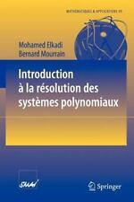 Mathématiques et Applications Ser.: Introduction à la Résolution des Systèmes...