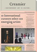 Creamier: Contemporary Art in Culture: 10 Curators, 100 Contempo.. 9780714856834