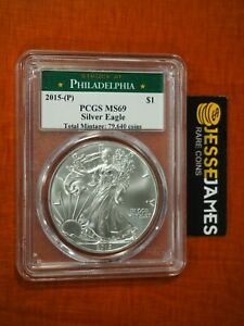 2015 (P) SILVER EAGLE PCGS MS69 STRUCK AT PHILADELPHIA MINT 1 OF 79,640 KEY COIN
