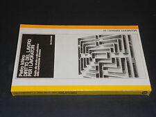 Pietro Ichino DIRITTO DEL LAVORO PER I LAVORATORI 1^ Ediz.1975 De Donato