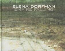 Elena Dorfman: Empire Falling by Moore, Kevin