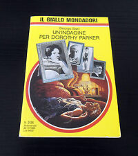 Un'indagine per Dorothy Parker - George Baxt - Il Giallo Mondadori N° 2125 -