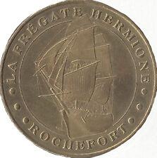 17 ROCHEFORT FREGATE HERMIONE MÉDAILLE MONNAIE DE PARIS 2006M JETON MEDALS COINS