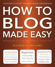 How to Blog Made Easy (Computing Made Easy) 9781783612314 by Williams, Richard