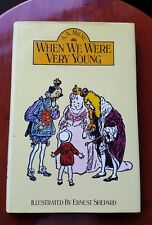When We Were Very Young by A A Milne 1985 hb