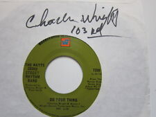 WATTS 103rd st Band Charles Wright Dance A Kiss / Do your thing 45  AUTOGRAPHED