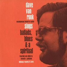 Dave Van Ronk - Ballads, Blues, and a Spiritual [New CD]