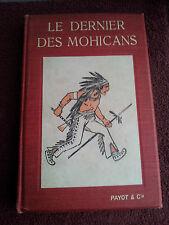 Le dernier des Mohicans suivi de La prairie d'apres F.Cooper Payot & Cie 1922