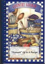 *KINGS MOUNTAIN NC 2005 SUMMIT PLACE COMMUNITY COOK BOOK *SUMMIT UP IN A RECIPE