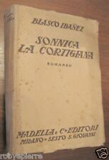 SONNICA LA CORTIGIANA BLASCO IBANEZ MADELLA & c. 1929