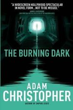 The Spider Wars - The Burning Dark, By Adam Christopher,in Used but Acceptable c