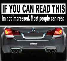 Funny If You Can Read This Bumper Sticker Vinyl Decal Car Sticker Macbook Laptop