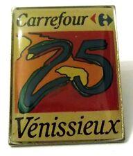 Pin Spilla Carrefour 25 Venissieux Supermercati