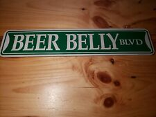 BEER BELLY Aluminum Street Sign booze brew drinker brewski lover