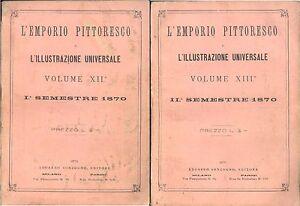 L'Emporio pittoresco. Anno 1870  2 semestri (2 volumi)