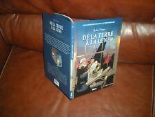 LES INCONTOURNABLES DE LA LITTERATURE EN BD N°27 DE LA TERRE A LA LUNE - J.VERNE