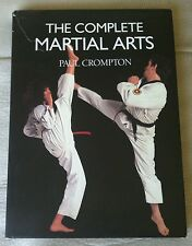 The Complete Martial Arts by Paul Crompton (1989)