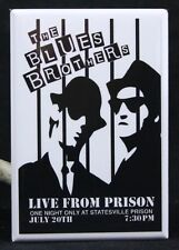 "The Blues Brothers Live From Prison 2"" X 3"" Fridge Magnet. Belushi Aykroyd"