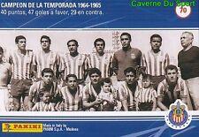 070 TEAM 1964-1965 MEXICO RARE METAL CARD 100 YEARS OF CHIVAS GUADALAJARA PANINI