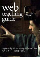 Web Teaching Guide: A Practical Approach to Creating Course Web Sites-ExLibrary