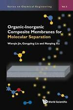 Series on Chemical Engineering: Organic-Inorganic Composite Me Vol. 5 by...