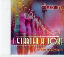 (FT771) The Somebodys, I Started A Joke - ft Anthony Moriah - 2012 DJ CD