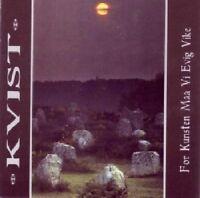 Kvist - For Kunsten Maa Vi Evig Vike [New CD]