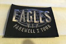 Eagles Vip Farewell I Tour Patch ( From 2004 Live in Melbourne) New Old Stock