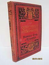 History of the Scottish Highlands: Highland Clans & Regiments by John S. Keltie